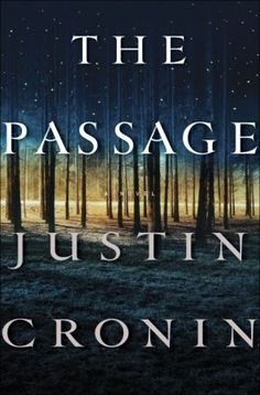 The Passage (The Passage #1) - a great apocalyptic story that has you drawn in through the whole book.  A really good read.