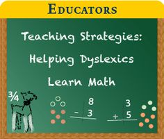 Educators - Teaching Strategies Helping Dyslexics Learn Math