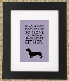 """Dog Quotes Framed Print """"Dachshund"""". $55.00, via Etsy."""