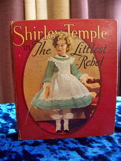 1935 Shirley Temple The Littlest Rebel