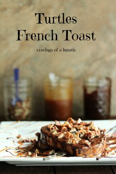 Turtle French Toast