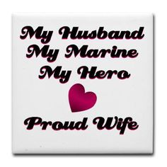 My Husband, My Marine.