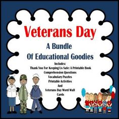 Veterans Day:  A Bundle Educational of Goodies