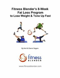 Affordable and Effective!!!!  Fitness Blender's 8 Week Fat Loss Program to Lose Weight & Tone Up Fast