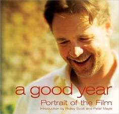 A Good Year ..love this film - wine, Provence, love and Russell Crowe   Directed by Ridley Scott - (Un'ottima annata) #bdg