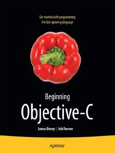 Beginning Objective-C (For Absolute Beginners)