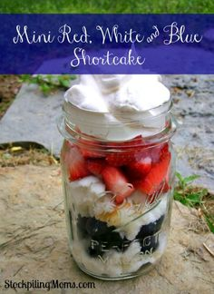 Mini Red, White  Blue Shortcakes are perfect to make for Memorial Day, July 4th or Labor Day parties!