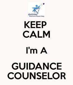 KEEP  CALM Im A GUIDANCE COUNSELOR