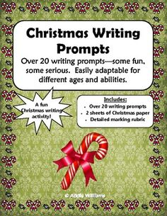 Christmas Writing Prompts - includes prompts, paper, marking rubric. ($)