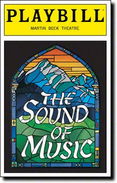The Sound of Music. #Theatre #Playbill