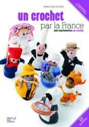Livre - Un crochet par la France ; mini-marionnettes au crochet - Mouisel, Marie-Jose