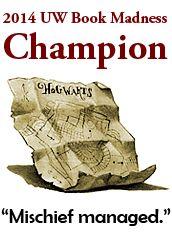 "2014 #UWBookMadness Champion.... Harry Potter and the Prisoner of Azkaban! ""Mischief managed."" :-)"