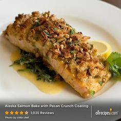 "Alaska Salmon Bake with Pecan Crunch Coating | ""This has become my signature dish. It was the first thing I made for my in-laws and they were so impressed they had me make it again for a big family dinner to show off my cooking skills."""