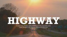 HIGHWAY - CHRISTIAN WALLPAPER