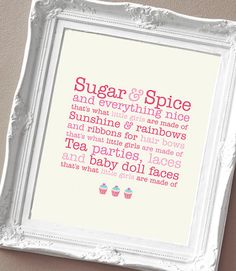 Sugar and Spice  What little girls are made of by SunshinePrintsCo
