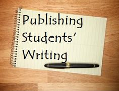 20 ways students can publish their writing. Great ideas for teens!