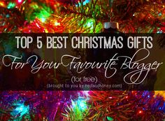 Top 5 Best Christmas Gifts For Your Favourite Blogger, for Free [Plus Weekend Links]