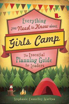 Everything You Need to Know about Girls Camp