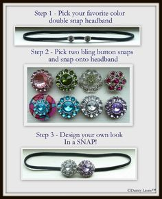 Double Dainty Collection  Choose two bling button snaps and snap on double snap elastic headband  www.facebook.com/DaintyLions11  http://daintylions.com/category_23/Double-Dainty.htm  #kids  #accessories  #interchangeable  #snaps