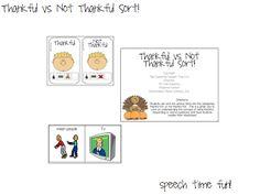 Speech Time Fun: Thankful vs. Not Thankful For Sort!! FREEBIE!!