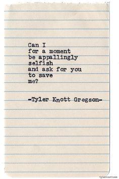 Typewriter Series #760byTyler Knott Gregson