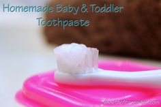 HomemadeBabyToothpaste 1 tbs of coconut oil, 1 tbs of baking soda (optional: a few drops of alcohol free extracts)...mix and store in an air tight container