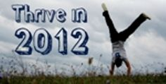 Don't Survive, THRIVE: Running a Business in 2012