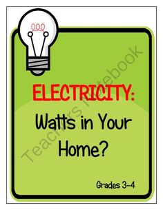 Electricity: Watts in Your Home Lesson Plan from Kids Get It on TeachersNotebook.com -  (6 pages)  - A lesson plan for students to understand the use of electricity in a typical home
