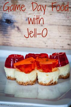 Game Day Food with Jell-O- Love, Pasta and a Tool Belt