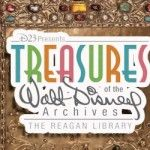 Treasures of the Walt Disney Archives at the Ronald Reagan Library