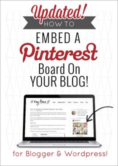 How to Embed A Pinterest Board  on Your Blog