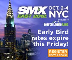 Want to improve your marketing campaign performance? Don't miss out on getting the top-shelf tools & tactics you need to succeed - attend SMX East & save with early bird rates before this Friday! http://smxpo.com/PpbjKS
