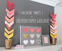 My Sister's Suitcase: Chevron Paper Garland {and Valentine Mantel}