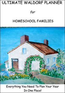 The Ultimate Planner for Waldorf Homeschool Families