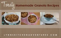 20 different homemade granola ideas!  I have tried the peanut butter granola, lazy man's granola and Maple Vanilla Granola!  Yummy!