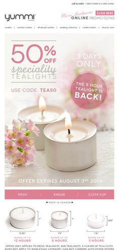 50% OFF Speciality Tealights Use Promo Code TEA50 At Checkout! The 8hr Tealight Is Back!