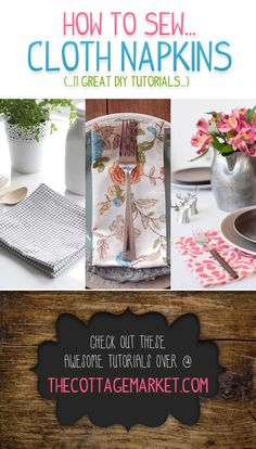 Great tutorials on how to sew cloth napkins