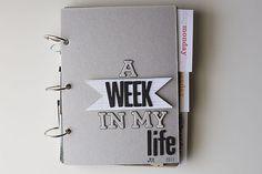 A Week in my Life scrapbook, pt. 1