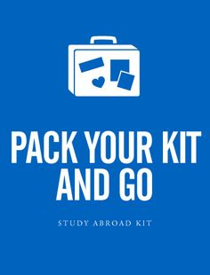 Study Abroad Kit to take with you when you go abroad. Great idea to have this or something like it