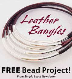 DIY Leather Bangles project from Simply Beads newsletter.