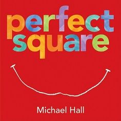 Perfect Square by Michael Hall  Perfect Square is another book with a message. Change is ok. But it also has the added benefit of inspiring simple paper creations. The book's pages inspire us to realize that a square, when cut up, can become anything we want it to be from a garden to a boat to a fountain. It's hard to imagine an easier list of materials than paper and scissors. With that and inspiration from Perfect Square, my girls have created wonderful images and scenes.