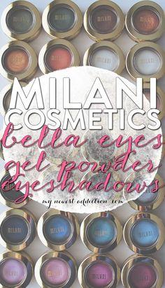 Milani Cosmetics | Bella Eyes Gel Powder Eyeshadows - My Newest Addiction