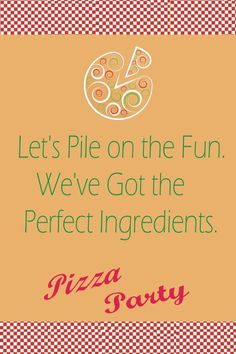 Pizza themed birthday party. #Pizza #themed #birthday #party #invitations #wording
