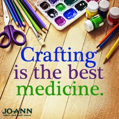 Our #MondayMantra: Crafting is the best medicine. #craft #diy #craftquote