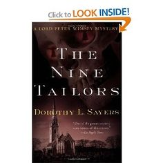 It's possible the Nine Taylors by Dorothy Sayers is the best mystery novel ever written.