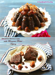 Drunken Mocha Cake With Banana Foster Topping -- Extremely Moist and Sassy!!!