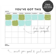 You've Got This: Free Printable Goal Chart