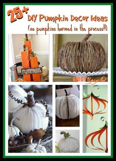 25+ DIY Pumpkin Decor Ideas - without using real pumpkins!   by GiddyUpcycled.com