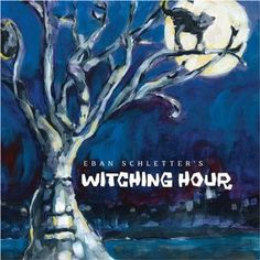 Eban Schletter's Witching Hour: the best Halloween CD out there -- its fun, spooky originals will become instant favorites!