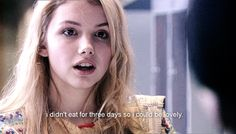 I didn't eat for three days so I could be lovely. | Cassie, Skins